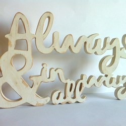 Always & in all ways letras de madera. Personalizado